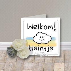 Wenskaart CreaRose Welkom Kleintje